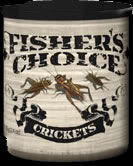 Fisher's Choice Crickets